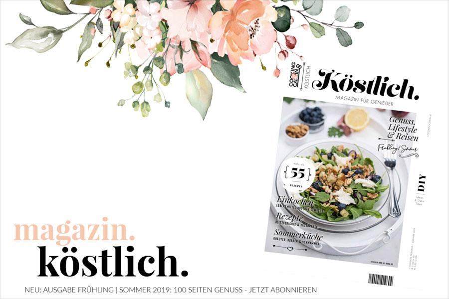 Köstlich Magazin - Cookingcatrin - viele tolle Rezepte