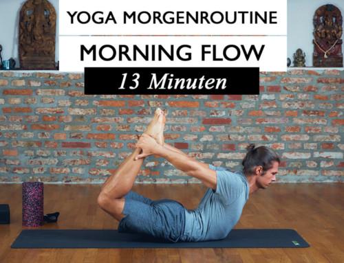 YOGA Morning Flow – Super Morgenroutine um gestärkt den Tag zu starten – mit Patrick Broome